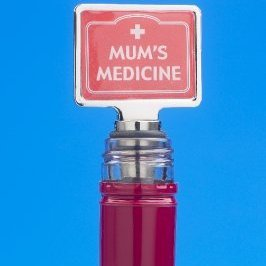 Mum S Medicine Funny Novelty Wine Bottle Stopper